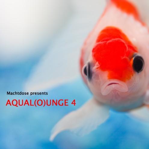 DJ Mix – »Aqual(o)unge 4« (Machtdose)