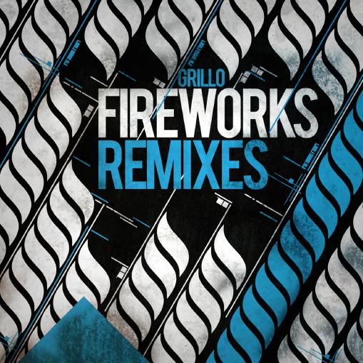 Grillo – »Fireworks Remixes« (Homework Records)