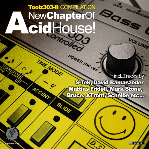 Various – »A New Chapter Of Acid House!« (Tribe Toolz)