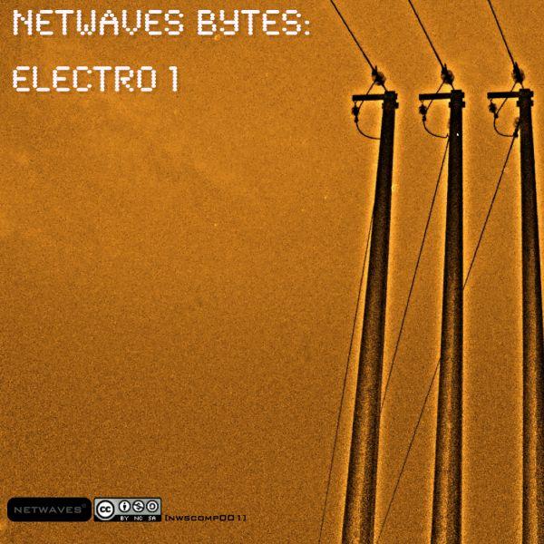 Various – »Netwaves Bytes: Electro 1« (Netlabelism.net)