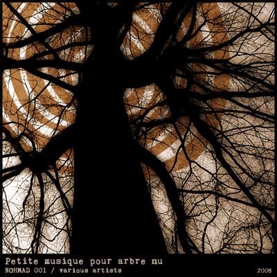 Various – »Petite musique pour arbre nu« (Nohmad Netlabel)