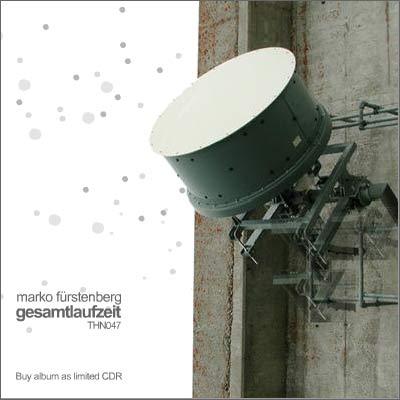 Marko Fürstenberg – »Gesamtlaufzeit« (Thinner)