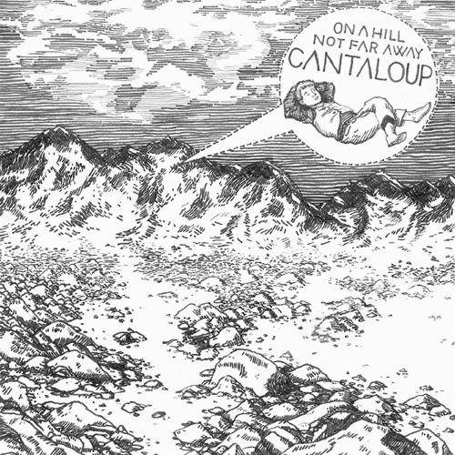 Listen to Cantaloup – »On A Hill Not Far Away« (Aerotone)