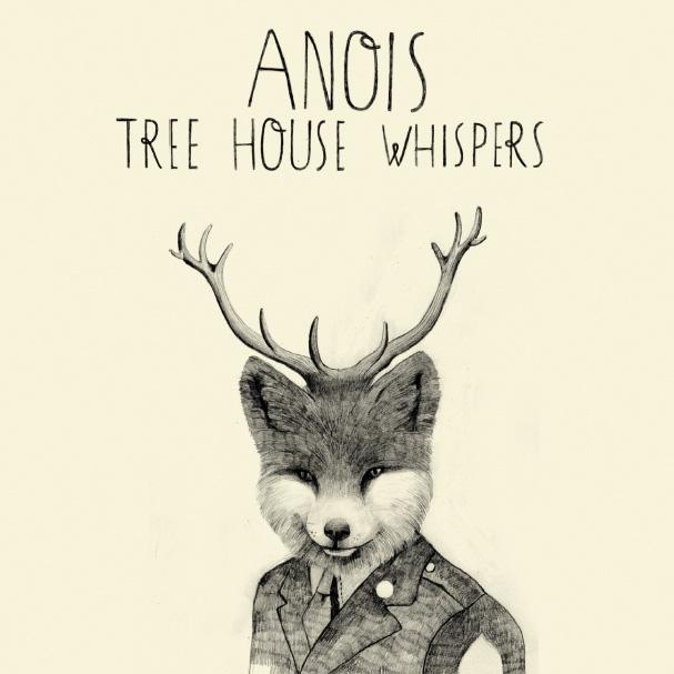 Anois – »Tree House Whispers« (Aerotone Netlabel)