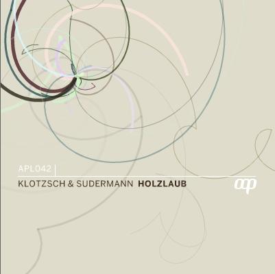 Klotzsch & Sudermann – Holzlaub (Autoplate)