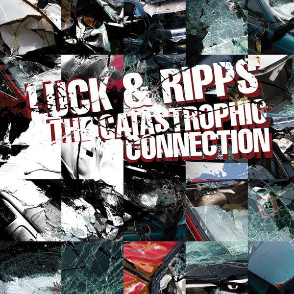 Luck & Ripps – »The Catastrophic Connection« (Blocsonic)