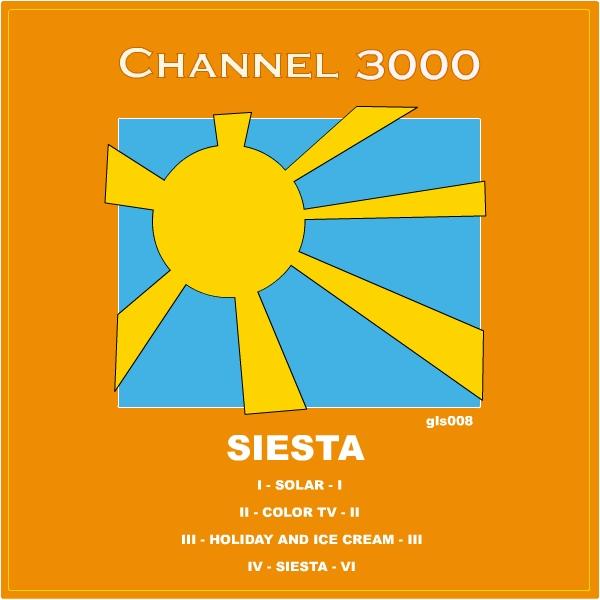 Channel 3000 – »Siesta« (Glam Slam Netlabel)