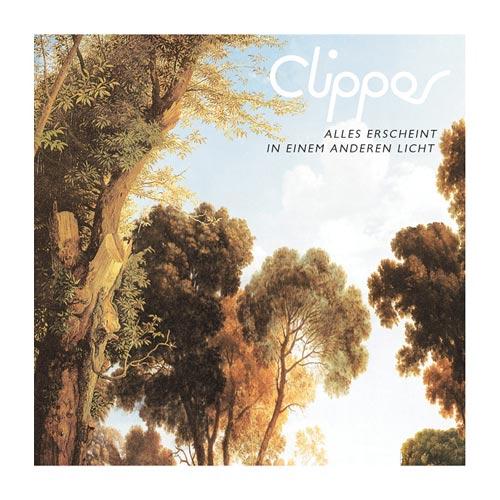 Clipper – »Alles Erscheint In Einem Anderen Licht«