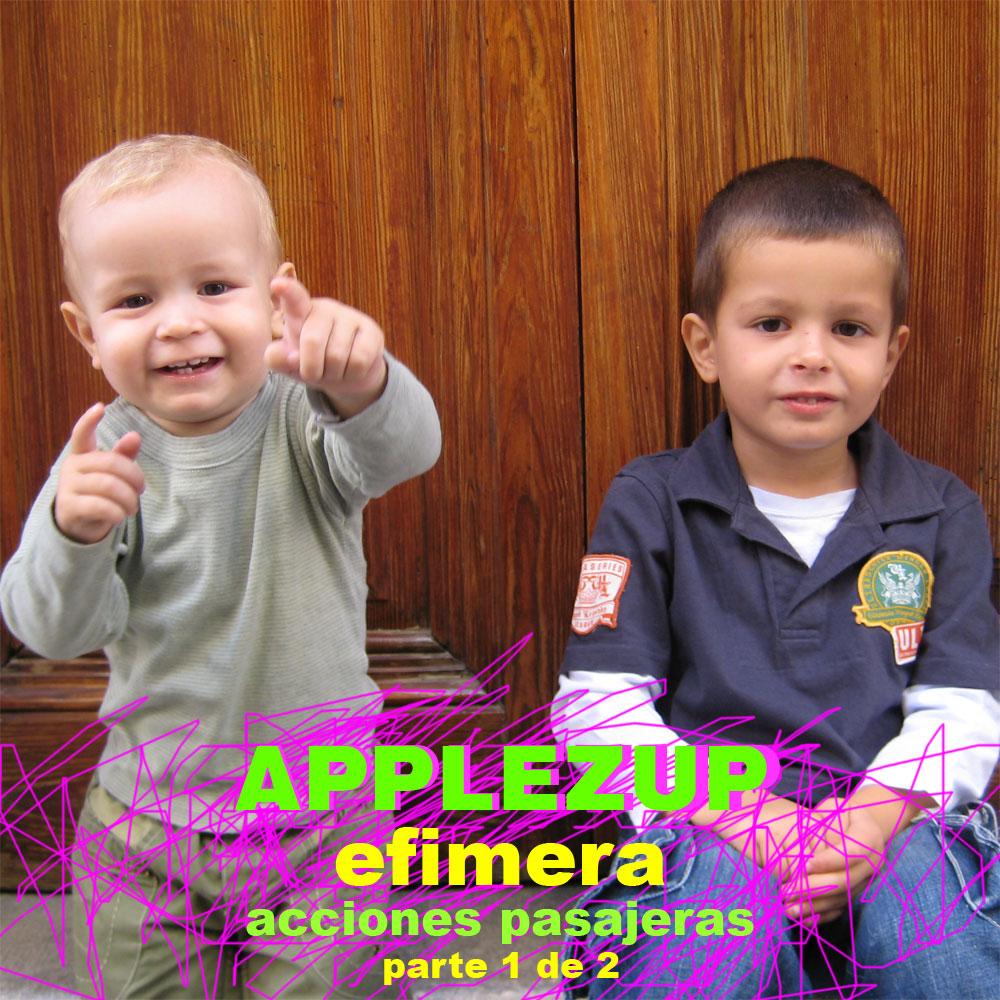 DJ-Set: Applezup – »efimera (acciones pasajeras)«