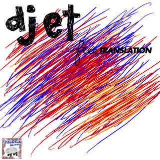Djet – »Free Translation« (Vaatican Records)
