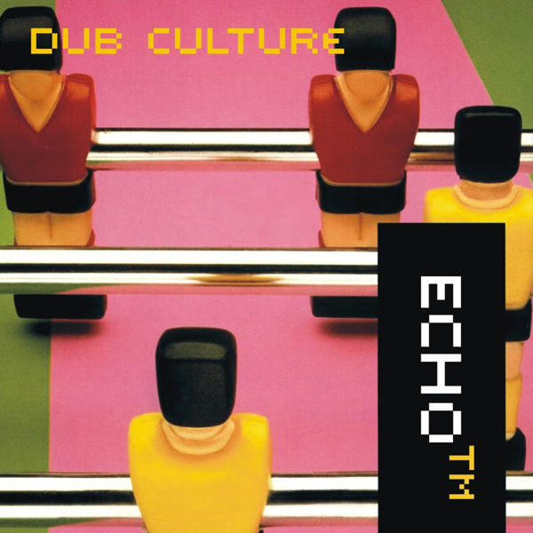 Echo_TM – »Dub Culture« (Afterbeat Netlabel)