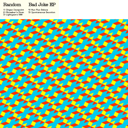 Listen to Random – »Bad Joke EP« (8bitpeoples)