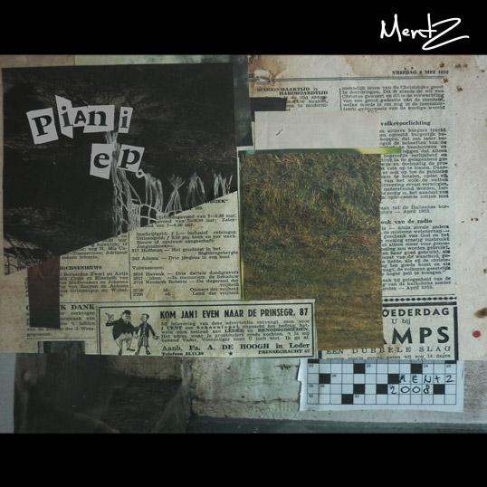 Mentz – »Piani EP« (www.humanworkshop.com)