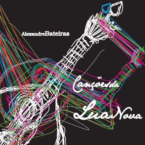 Alexandre Bateiras – »Canções da Lua Nova« (Merzbau)