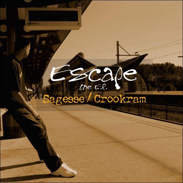 Sagesse & Crookram – »The Escape EP« (Bankrupt Recordings)