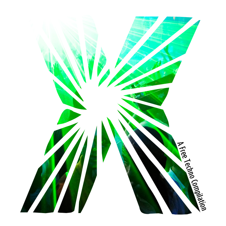 X – A Free Techno Compilation