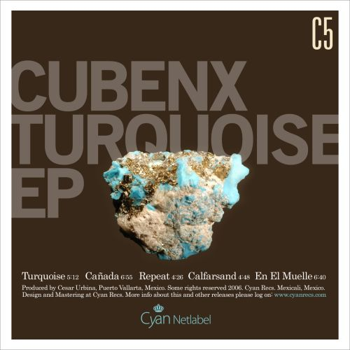 Cubenx – »Turquoise« (Cyan Recs)