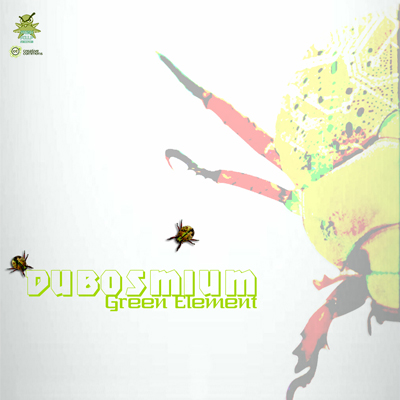 Listen to Dubosmium  – Green Element (Fresh Poulp Records)