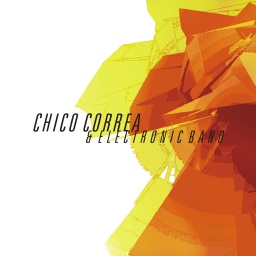 Chico Correa & Electronic Band (Bumpfoot)