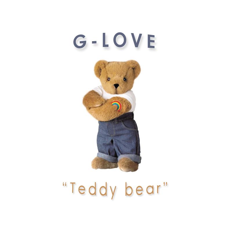 G-Love – »Teddy Bear« (Top 40 Netlabel)