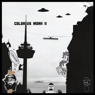 Various Artists – »Colonius Monk Collective II« (Ideology)