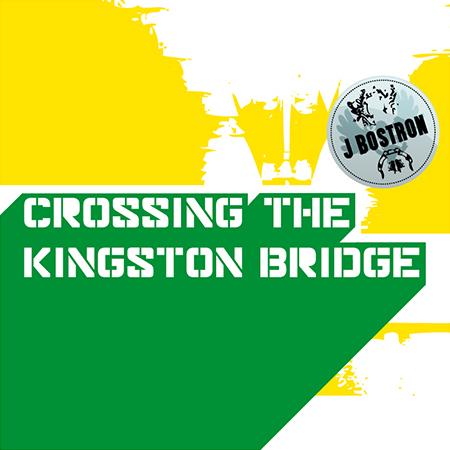 J Bostron – »Crossing The Kingston Bridge« (Net-Lab)