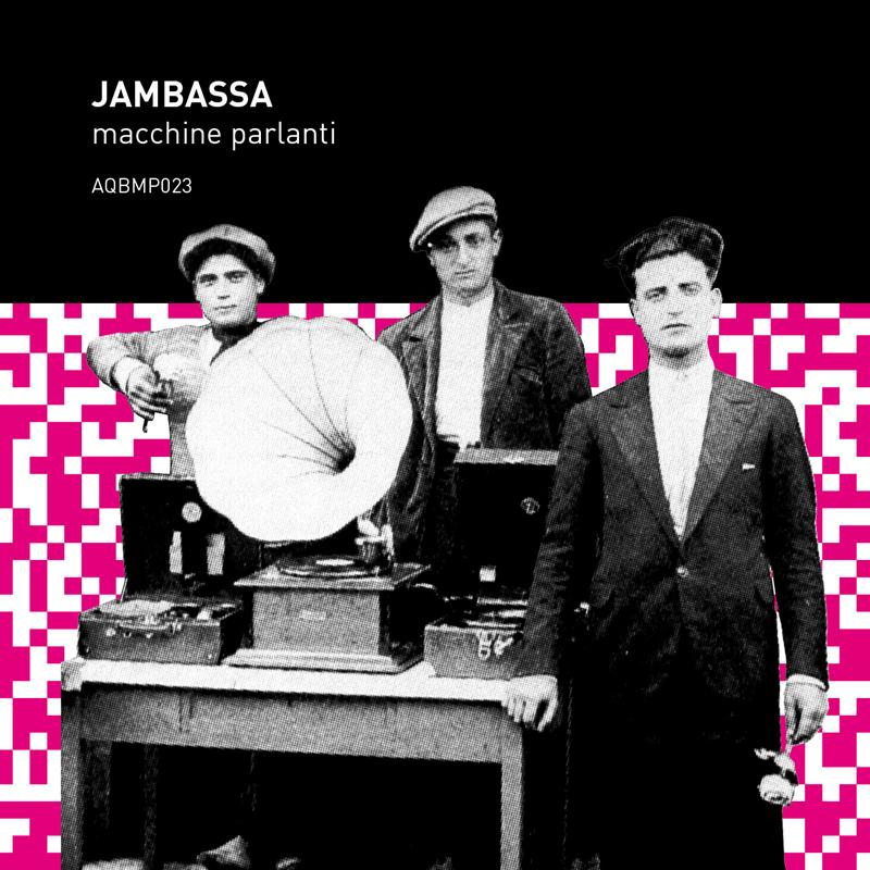 Jambassa – »macchine parlanti« (A Quiet Bump Netlabel)