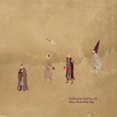 Kaboom Karavan – »Short Walk With Olaf« (Umor Rex)