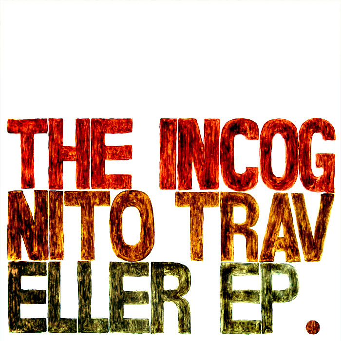 The Incognito Traveller – »The Incognito Traveller EP« (Konfort Netlabel)