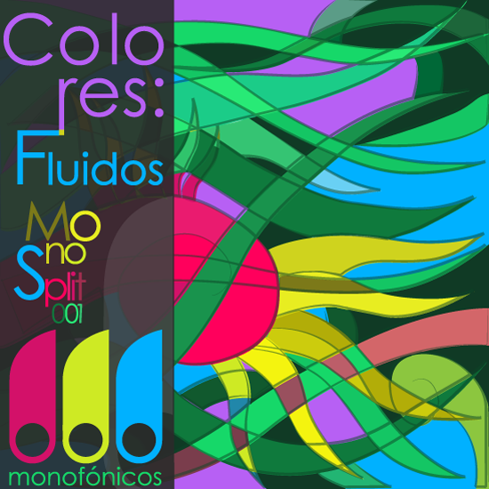 Listen to Double Review: »Colores: Fluidos« and »Libertad EP« (Monofónicos Netlabel)