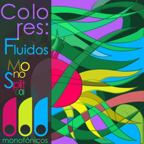 Double Review: »Colores: Fluidos« and »Libertad EP« (Monofónicos Netlabel)
