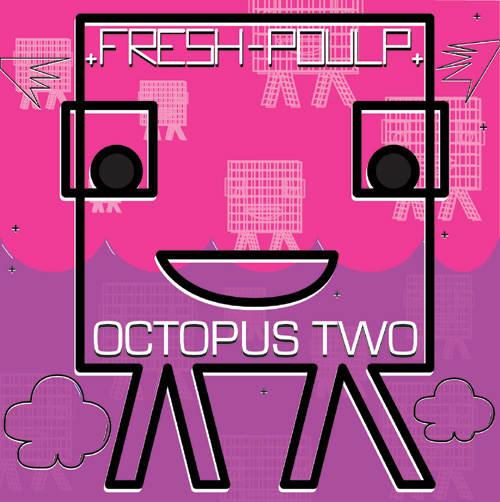 Various – »Octopus Two« (Fresh Poulp Records)