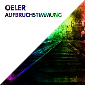 Oeler – »Aufbruchstimmung« (Modularfield)