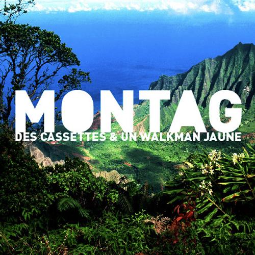 Montag – »Des Cassettes et un Walkman Jaune« (Peppermill)