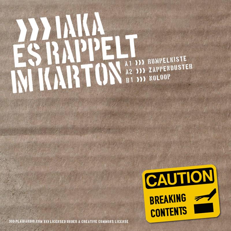 Iaka – »Es rappelt im Karton« (Plainaudio Netlabel)