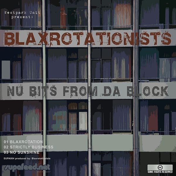 Listen to Blaxrotationists – »Nu Bits From Da Block« (Supafeed)