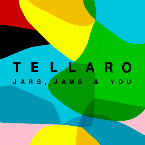 Listen to Tellaro – »Jars, Jams & You« (2nd rec)