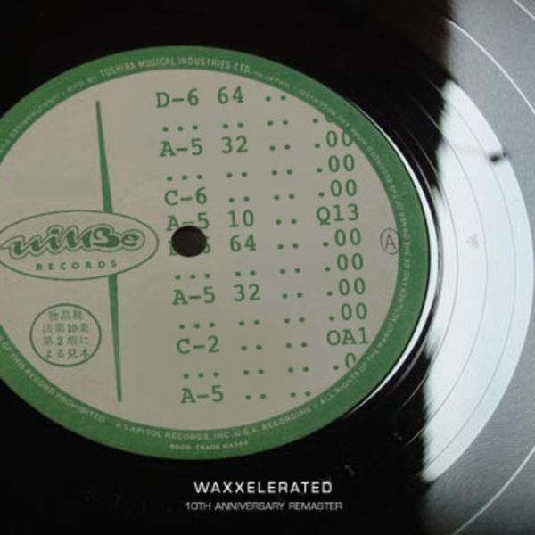 Listen to Willbe – »Waxxelerated (10th anniversary remaster)«